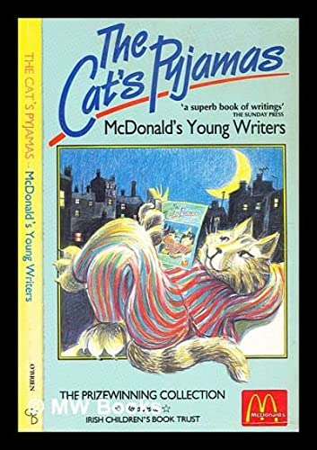 9780862782894: McDonald's Young Writers : Cat's Pyjamas: The Prize Winning Collection