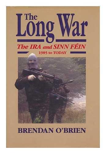 9780862783594: Long War: IRA and Sinn Fein 1985 to Today