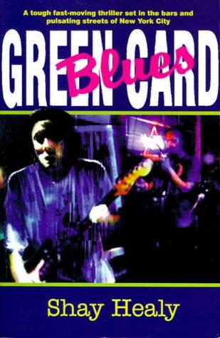 9780862783860: Green Card Blues