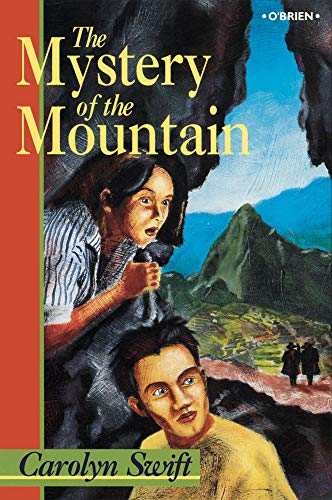The Mystery of the Mountain (0862784131) by Carolyn Swift