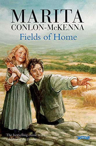 9780862785093: The Fields of Home (Children of the Famine)