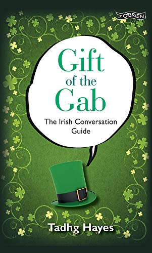Gift of the Gab : The Irish: Hayes, Tadhg