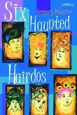 9780862785420: Six Haunted Hairdos