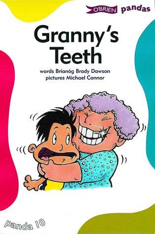 Granny's Teeth (Pandas): Brianog Brady Dawson