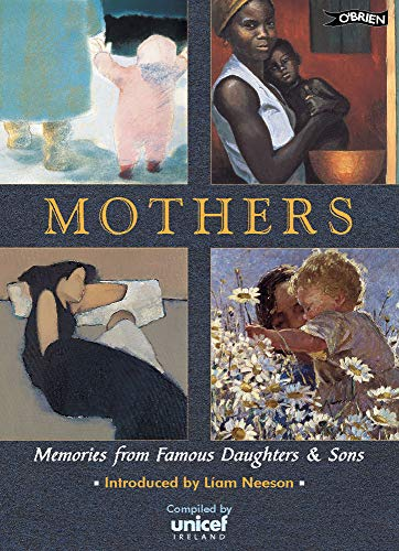 9780862786052: Mothers: Memories of Famous Sons and Daughters: Memories from Famous Daughters and Sons