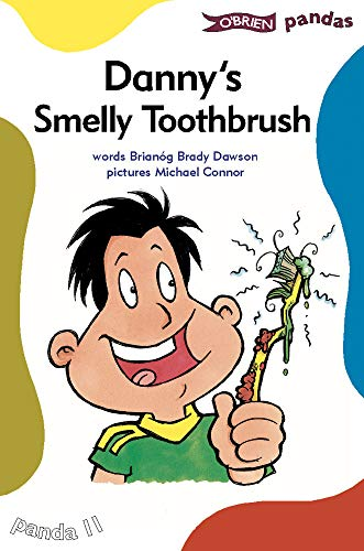 Danny's Smelly Toothbrush (Pandas): Brianog Brady Dawson