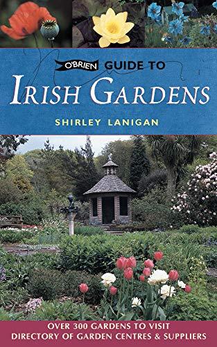 9780862786328: O'Brien Guide to Irish Gardens