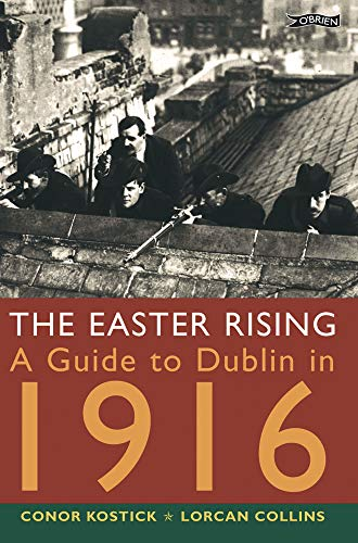 9780862786380: The Easter Rising: A Guide to Dublin in 1916