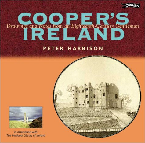 Cooper's Ireland: Drawings and Notes from an Eighteenth-Century Gentleman