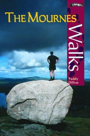The Mournes (Walks): Paddy Dillon