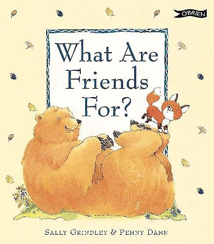 9780862786540: What are Friends for?