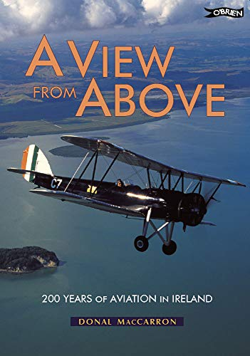 9780862786625: A View from Above: 200 Years of Aviation in Ireland