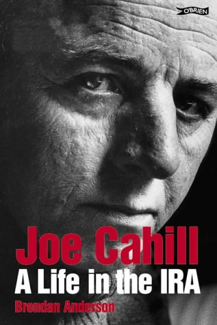 9780862786748: Joe Cahill: A Life in the IRA