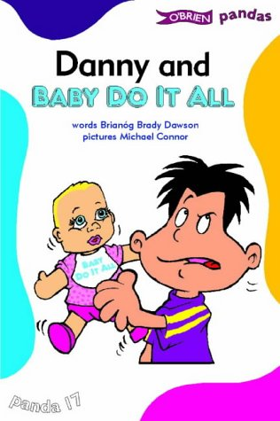 Danny and Baby Do-it-All (Paperback): Brianog Brady Dawson