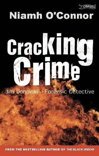 Cracking Crime: Jim Donovan - Forensic Detective: O'Connor, Niamh