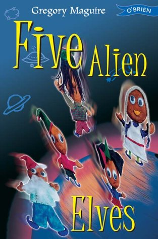 9780862787394: Five Alien Elves (Copycats Vs. Tattletales)