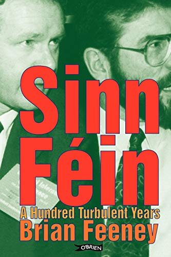 9780862787707: Sinn Fin: A Hundred Turbulent Years