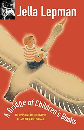 A Bridge of Children's Books: The Inspiring: Jella Lepman