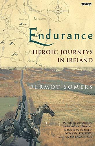 9780862787974: Endurance: Heroic Journeys in Ireland