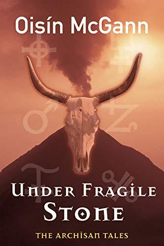 9780862788353: Under Fragile Stone (Archisan Tales)