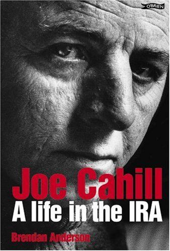 9780862788360: Joe Cahill : A Life in the IRA