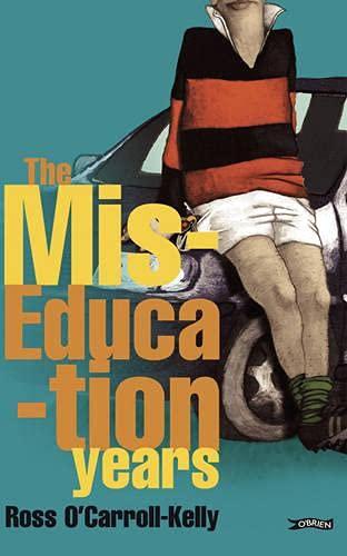 9780862788520: Ross O'Carroll-Kelly, The Miseducation Years