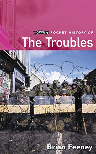O'BRIEN POCKET HISTORY OF THE TROUBLES (POCKET HISTORY SERIES)