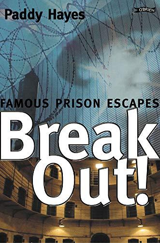 9780862788759: Break-Out!: Famous Prison Escapes