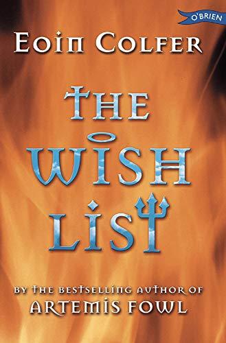 The Wish List: Colfer, Eoin