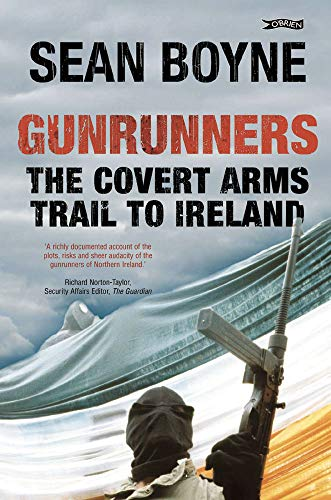 9780862789084: Gunrunners: The Covert Arms Trail to Ireland