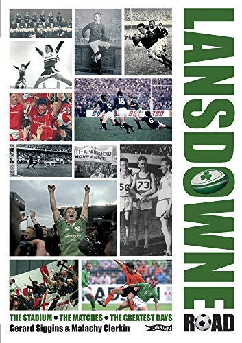 9780862789107: Lansdowne Road: The Stadium; The Matches; The Greatest Days