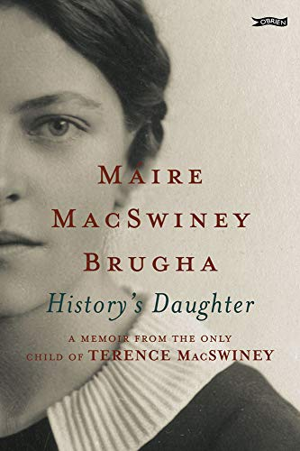 9780862789862: History's Daughter: A Memoir from the only child of Terence MacSwiney
