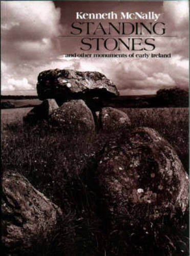 Standing Stones and Other Monuments of Early: McNally, Kenneth