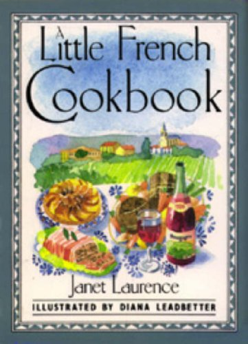 A Little French Cookbook (International little cookbooks): Janet Laurence, Diana
