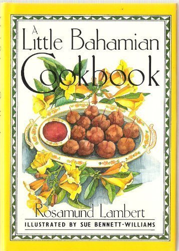 A Little Bahamian Cookbook
