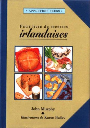 9780862812362: Petit Livre de Cuisine Irlandaise (International little cookbooks) (French Edition)