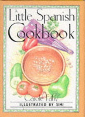 9780862812522: A Little Spanish Cook Book (International Little Cookbooks)