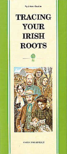 Pocket Guide to Tracing Your Irish Roots (Appletree Pocket Guides) (086281278X) by Christine Kinealy