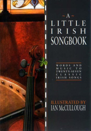 A Little Irish Songbook: Words and Music