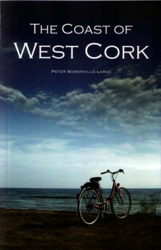 The Coast of West Cork: Peter Somerville-Large