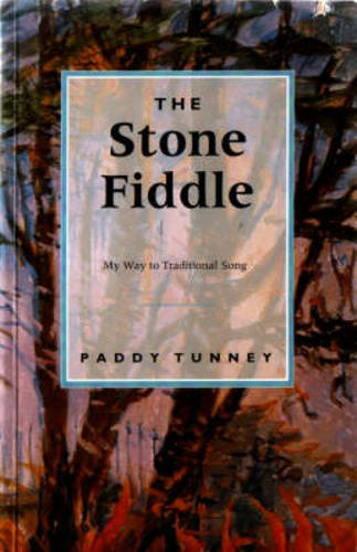 The Stone Fiddle: Tunney, Paddy