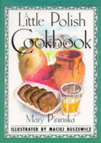 9780862813284: A Little Polish Cookbook (International little cookbooks)