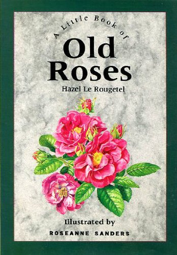 9780862813338: A Little Book of Old Roses (Stars & flowers)