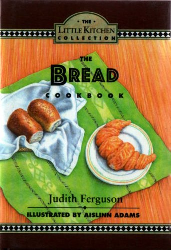9780862813604: THE BREAD (LITTLE KITCHEN COLLECTION S.)