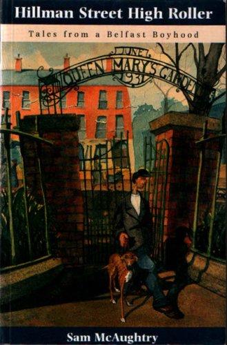 9780862814465: Hillman Street High Roller: Tales from a Belfast Boyhood