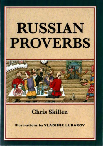 9780862814502: Russian Proverbs (Sayings, Quotations, Proverbs)