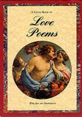 Little Book of Love Poems (Poetry with: Keats, William Wordsworth,