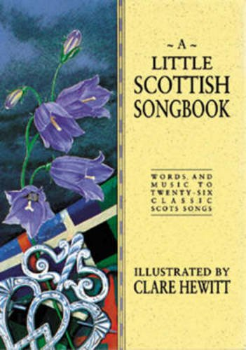 9780862814823: A Little Scottish Songbook (Little songbooks)
