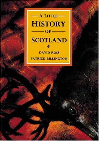 9780862815417: A Little History of Scotland (Little Scottish Bookshelf)