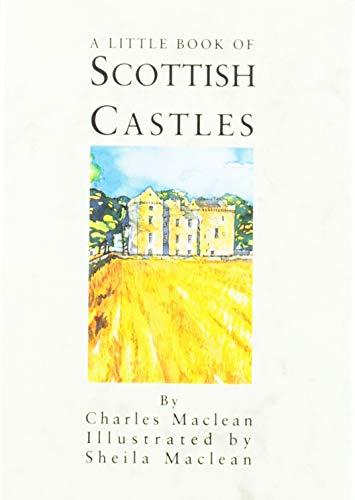 9780862815462: A Little Book of Scottish Castles
